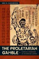 The Proletarian Gamble