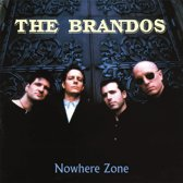 The Brandos - Nowhere Zone