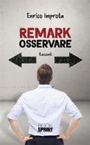 Remark - Osservare