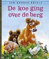 Gouden Boekjes - De koe ging over de berg