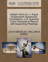 Adolph Coors Co. V. Equal Employment Opportunity Commission. U.S. Supreme Court Transcript of Record with Supporting Pleadings