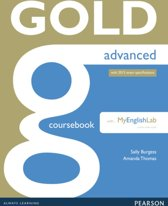 Gold Advanced Coursebook with Advanced MyLab Pack