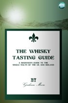 The Whisky Tasting Guide