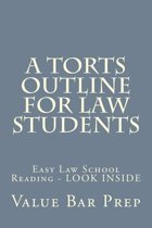 A Torts Outline for Law Students
