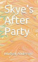 Skye's After Party