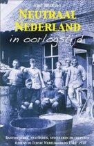 Neutraal Nederland in oorlogstijd
