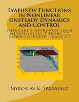 Lyapunov Functions in Nonlinear Unsteady Dynamics and Control