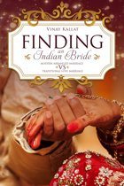 Bollywood Style : Finding An Indian Bride