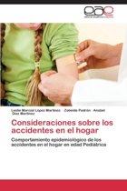 Consideraciones Sobre Los Accidentes En El Hogar