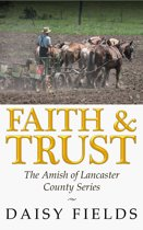 Faith and Trust in Lancaster (The Amish of Lancaster County #2)