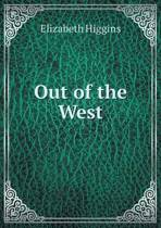 Out of the West