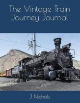 The Vintage Train Journey Journal