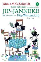 Jip en Janneke / Naar het circus - en andere verhalen