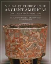 Visual Culture of the Ancient Americas