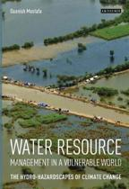 Water Resource Management in a Vulnerable World