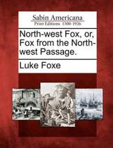 North-West Fox, Or, Fox from the North-West Passage.