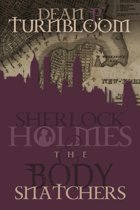 Sherlock Holmes and The Body Snatchers