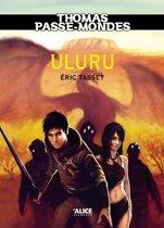 Thomas Passe-Mondes : Uluru