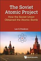 Soviet Atomic Project, The