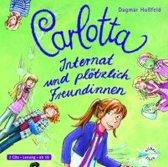Carlotta 2: Internat und Plotzlich Freudinnen/Da