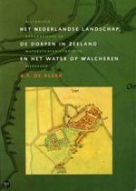 Het Nederlandse landschap, de dorpen in Zeeland en het water op Walcheren
