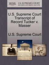 U.S. Supreme Court Transcript of Record Tucker V. Masser