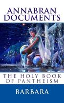 Annabran Documents the Holy Book of Pantheism