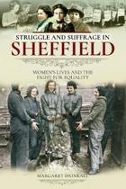 Struggle and Suffrage in Sheffield