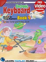 Electronic Keyboard Lessons for Kids - Book 1