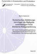 Numerisches Abbildungsvermögen als Maßgabe zuverlässiger Finite Elemente-Netzgenerierung