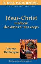 Jésus-Christ médecin des âmes et des corps