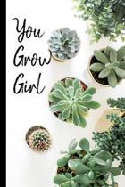 You Grow Girl: RV Camping Travel Journal Succulent Plants Cover Memory Book RVing Log Book Keepsake Diary Road Trip Planner Tracker C