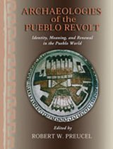 Archaeologies of the Pueblo Revolt