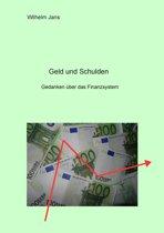 Geld und Schulden