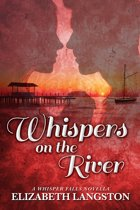 Whispers on the River