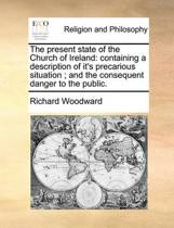 The Present State of the Church of Ireland