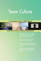 Team Culture A Complete Guide - 2020 Edition
