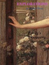 Explorations: Emily's Discovery