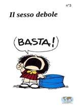 Il Sesso Debole - 3