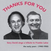 Thanks for You: Gary David Sings a Tribute to Frankie Laine