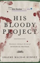 Omslag van 'His Bloody Project'