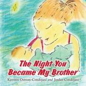 The Night You Became My Brother