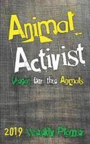 Animal Activist 2019 Weekly Planner