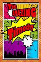 The Amazing Timothy