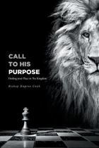 Call to His Purpose