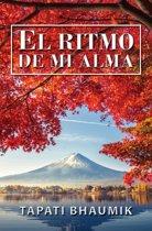 El Ritmo De Mi Alma (Spanish Edition)