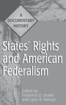 States' Rights and American Federalism