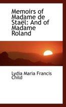 Memoirs of Madame de Sta L