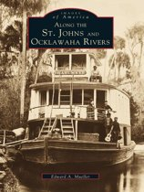 Along the St. Johns and Ocklawaha Rivers