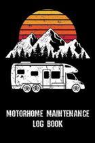 Motorhome Maintenance Log Book: Trip Planner, Memory Book, and Expense Tracker